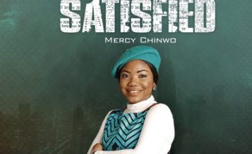 Mercy Chinwo – Satisfied
