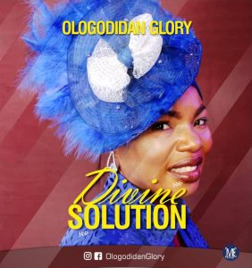 Ologodidan Glory – Divine Solution
