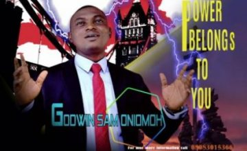 Godwin Sam Oniomoh – Power Belongs To You