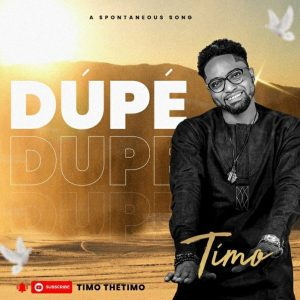 Timo – Dupe