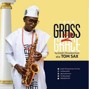 Tom Sax – From Grass To Grace