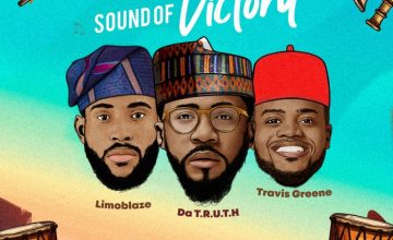 Travis Greene X Limoblaze X Da Truth – Sound Of Victory