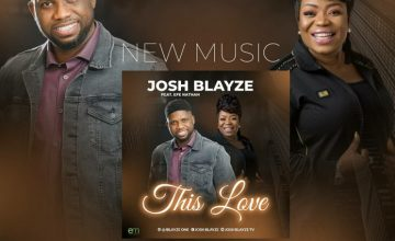 Josh Blayze Ft. Efe Nathan – This Love