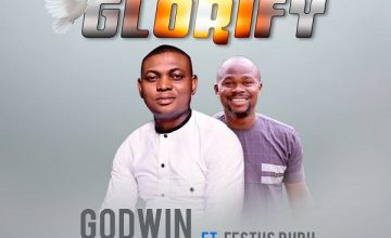 Godwin Sam Oniomoh – Glorify Ft Festus Bubu